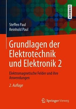 Abbildung von Paul | Grundlagen der Elektrotechnik und Elektronik 2 | 2. Auflage | 2019 | beck-shop.de