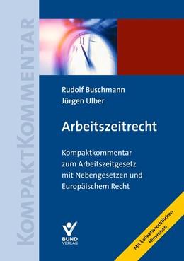 Abbildung von Buschmann / Ulber | Arbeitszeitrecht | 2019