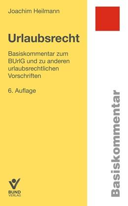 Abbildung von Heilmann   Urlaubsrecht   6. Auflage   2019   beck-shop.de