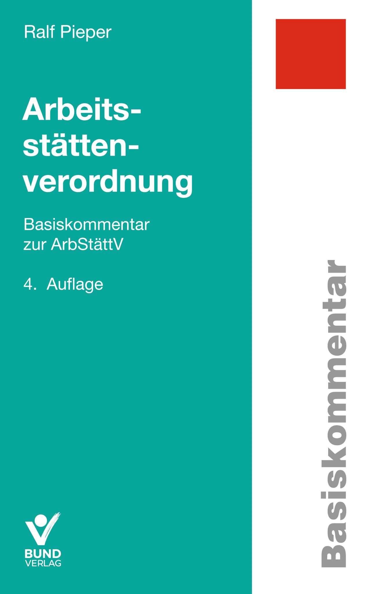 Arbeitsstättenverordnung | Pieper | 4., überarbeitete, aktualisierte Auflage, 2019 | Buch (Cover)