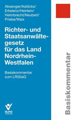 Abbildung von Absenger / Addicks | Richter- und Staatsanwältegesetz für das Land Nordrhein-Westfalen | 1. Auflage | 2019 | beck-shop.de