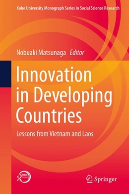 Abbildung von Matsunaga | Innovation in Developing Countries | 1st ed. 2019 | 2019 | Lessons from Vietnam and Laos