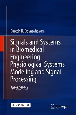 Abbildung von Devasahayam   Signals and Systems in Biomedical Engineering: Physiological Systems Modeling and Signal Processing   3. Auflage   2019   beck-shop.de