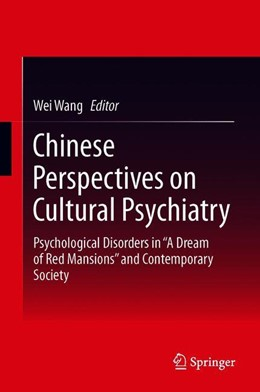 Abbildung von Wang | Chinese Perspectives on Cultural Psychiatry | 1. Auflage | 2019 | beck-shop.de