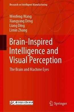 Abbildung von Wang / Deng | Brain-Inspired Intelligence and Visual Perception | 1. Auflage | 2019 | beck-shop.de
