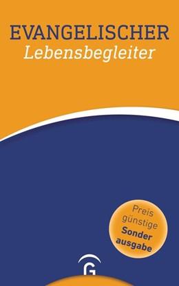 Abbildung von Dennerlein / Rothgangel | Evangelischer Lebensbegleiter | 1. Auflage | 2019 | beck-shop.de