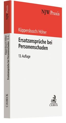 Abbildung von Küppersbusch / Höher | Ersatzansprüche bei Personenschaden | 13. Auflage | 2020 | Band 5 | beck-shop.de