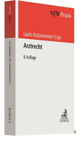 Abbildung von Laufs / Katzenmeier | Arztrecht | 8. Auflage | 2021 | Band 29 | beck-shop.de