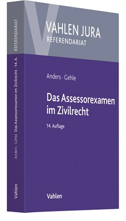 Abbildung von Anders / Gehle | Das Assessorexamen im Zivilrecht | 14. Auflage | 2019
