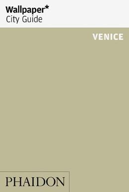 Abbildung von Wallpaper* City Guide Venice | 1. Auflage | 2019 | beck-shop.de