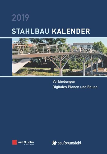 Abbildung von Kuhlmann (Hrsg.)   Stahlbau-Kalender 2019   2019