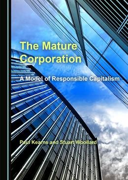 Abbildung von The Mature Corporation   2019   A Model of Responsible Capital...