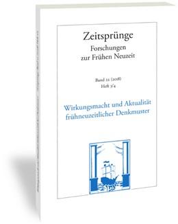 Abbildung von Scholz / Windisch | Zeit-Sprünge. Wirkungsmacht und Aktualität frühneuzeitlicher Denkmuster | 2018 | 2018 | Klaus Reichert zum 80. Geburts... | 22/2018