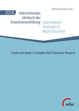 Abbildung von Schemmann | Internationales Jahrbuch der Erwachsenenbildung / International Yearbook of Adult Education 2018 | 2018 | Trends and Issues in Canadian ... | 41