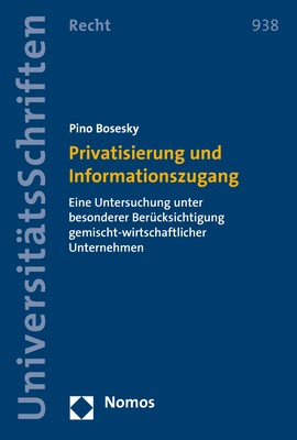 Privatisierung und Informationszugang | Bosesky, 2018 | Buch (Cover)