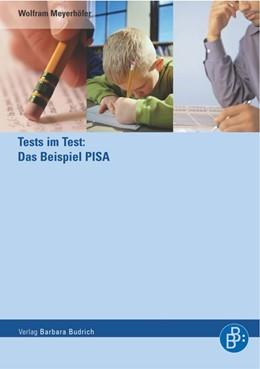 Abbildung von Meyerhöfer | Tests im Test: Das Beispiel PISA | 1., Aufl. | 2005