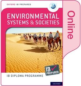 Abbildung von Davis / Nagle | Oxford IB Diploma Programme: IB Prepared: Environmental Systems and Societies (Online) | 1. Auflage | 2020 | beck-shop.de