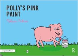 Abbildung von Palmer | Polly's Pink Paint | 1. Auflage | 2019 | beck-shop.de