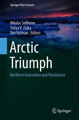 Abbildung von Sellheim / Zaika | Arctic Triumph | 1. Auflage | 2019 | beck-shop.de