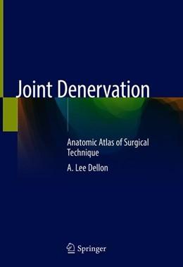 Abbildung von Dellon | Joint Denervation | 1. Auflage | 2019 | beck-shop.de