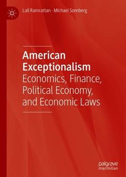 Abbildung von Ramrattan / Szenberg   American Exceptionalism   1. Auflage   2019   beck-shop.de