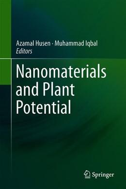 Abbildung von Husen / Iqbal | Nanomaterials and Plant Potential | 1. Auflage | 2019 | beck-shop.de