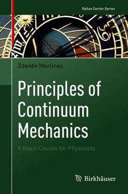 Abbildung von Martinec | Principles of Continuum Mechanics | 1st ed. 2019 | 2019 | A Basic Course for Physicists