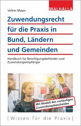 Abbildung von Mayer   Zuwendungsrecht für die Praxis in Bund, Ländern und Gemeinden   2019   Handbuch für Bewilligungsbehör...
