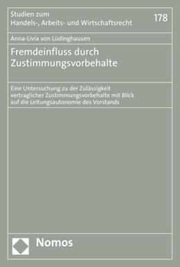 Abbildung von von Lüdinghausen | Fremdeinfluss durch Zustimmungsvorbehalte | 2018 | Eine Untersuchung zu der Zuläs... | 178