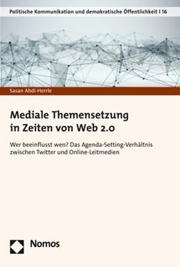 Abbildung von Abdi-Herrle   Mediale Themensetzung in Zeiten von Web 2.0   1. Auflage   2018   16   beck-shop.de