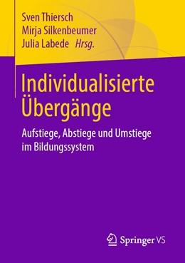 Abbildung von Silkenbeumer / Thiersch | Individualisierte Übergänge | 1. Auflage | 2020 | beck-shop.de
