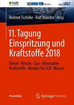 Abbildung von Tschöke / Marohn   11. Tagung Einspritzung und Kraftstoffe 2018   2018   Diesel · Benzin · Gas · Altern...