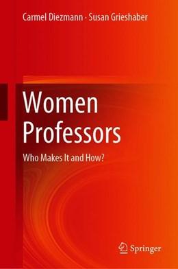 Abbildung von Diezmann / Grieshaber | Women Professors | 1. Auflage | 2019 | beck-shop.de