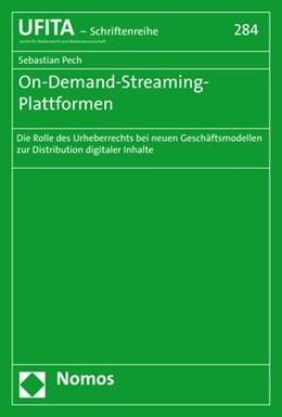 Abbildung von Pech | On-Demand-Streaming-Plattformen | 1. Auflage | 2018 | 284 | beck-shop.de