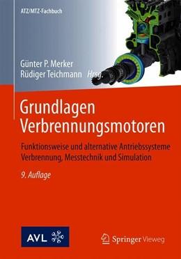 Abbildung von Merker / Teichmann   Grundlagen Verbrennungsmotoren   9., korr. Aufl. 2019   2019   Funktionsweise und alternative...
