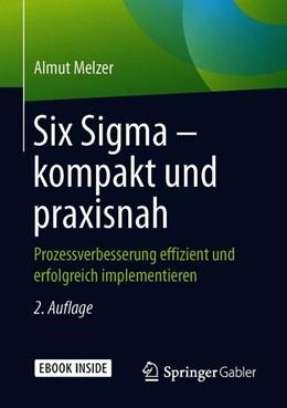 Abbildung von Melzer   Six Sigma – kompakt und praxisnah   2. Auflage   2019   beck-shop.de