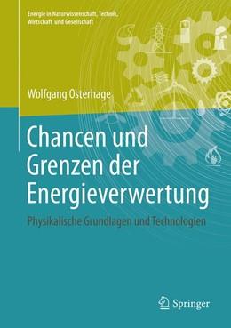 Abbildung von Osterhage | Chancen und Grenzen der Energieverwertung | 1. Auflage | 2019 | beck-shop.de