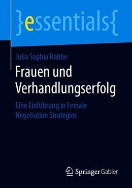 Abbildung von Habbe | Frauen und Verhandlungserfolg | 2019 | Eine Einführung in Female Nego...