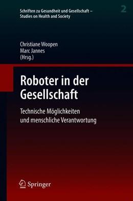Abbildung von Woopen / Jannes | Roboter in der Gesellschaft | 2019 | Technische Möglichkeiten und m... | 2