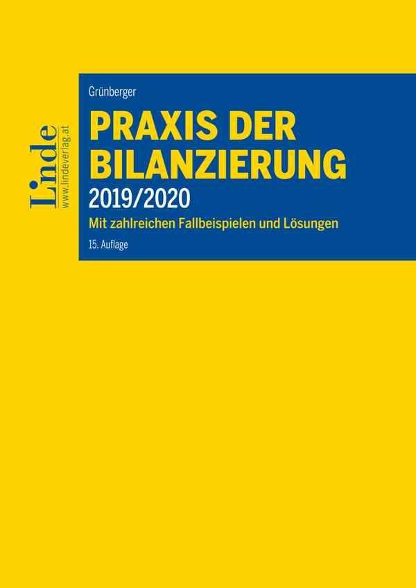 Praxis der Bilanzierung 2019/2020 | Grünberger | 15. Auflage 2019, 2018 | Buch (Cover)