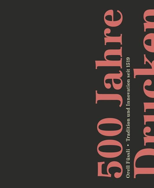 500 Jahre Drucken | Auflage, 2019 | Buch (Cover)