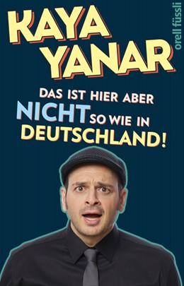 Abbildung von Yanar | Das ist hier aber nicht so wie in Deutschland! | Aufl. | 2019