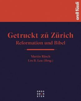 Abbildung von Rüsch / Leu | Getruckt zuo Zürich | 1. Auflage | 2019 | beck-shop.de