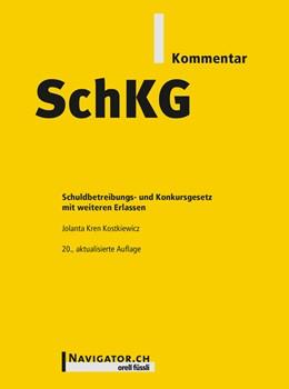 Abbildung von Kren Kostkiewicz   SchKG Kommentar   1. Auflage   2018   beck-shop.de