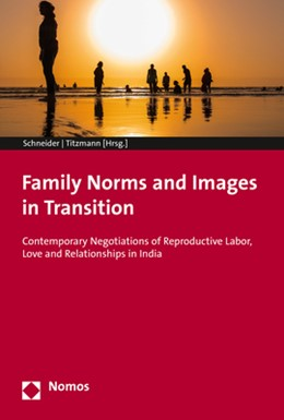 Abbildung von Schneider / Titzmann | Family Norms and Images in Transition | 2020 | Contemporary Negotiations of R...