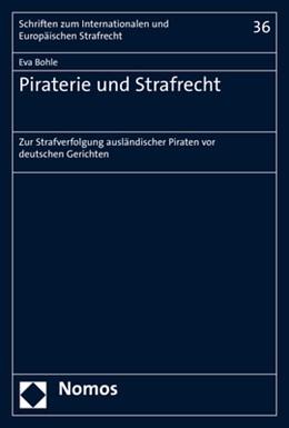 Abbildung von Bohle | Piraterie und Strafrecht | 2019 | Zur Strafverfolgung ausländisc...
