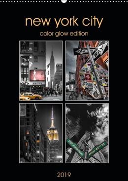 Abbildung von Krause | New York City - Color Glow Edition (Wandkalender 2019 DIN A2 hoch) | 1. Edition 2018 | 2018 | Glamouröser Fotokunst-Kalender...