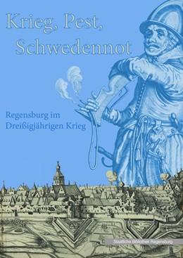 Abbildung von Rudolph / Lübbers | Krieg - Pest - Schwedennot | 1. Auflage | 2018 | beck-shop.de