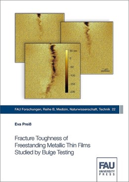 Abbildung von Preiß | Fracture Toughness of Freestanding Metallic Thin Films Studied by Bulge Testing | 2018