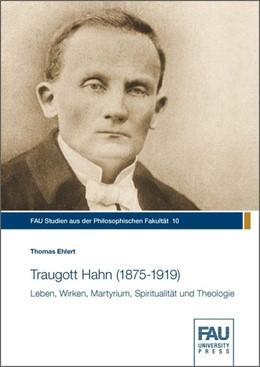 Abbildung von Ehlert | Traugott Hahn (1875-1919) | 1. Auflage | 2018 | beck-shop.de